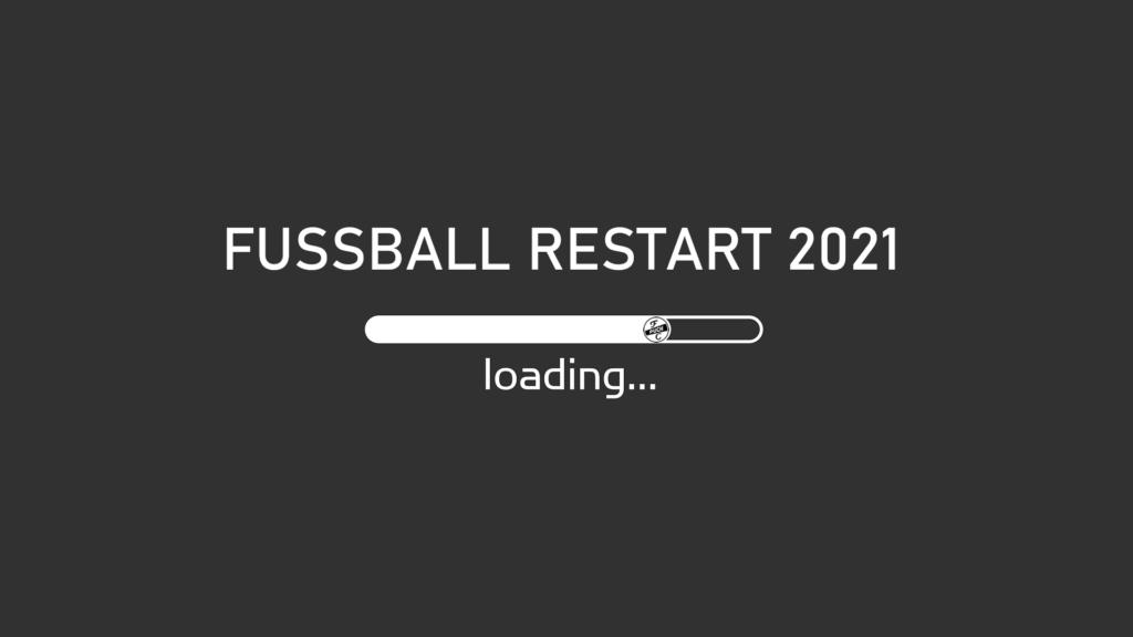 Es geht wieder los – ReStart 2021